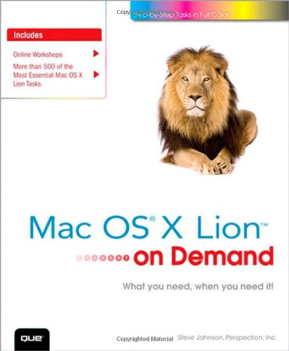 [PDF] Mac OS X Lion on Demand (2nd Edition) Free Download | Publisher : Que | Category : Computers & Internet | ISBN 10 : 0789748193 | ISBN 13 : 9780789748195