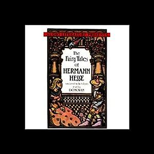The Fairy Tales of Herman Hesse Audiobook