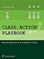The Class Action Playbook, 2016 Edition