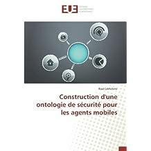 Construction d'une ontologie de sécurité pour les agents mobiles