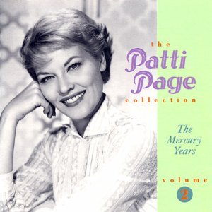 Patti Page - The Patti Page Collection: The Mercury Years, Vol. 2 - Lyrics2You