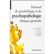 MANUEL DE PSYCHOLOGIE ET PSYCHOPATHOLOGIE CLINIQUE