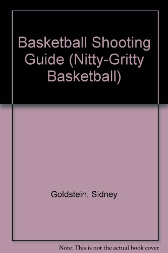 ing Guide (Nitty-Gritty Basketball) ()