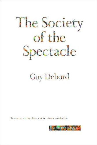 The Society of the Spectacle (text only) by G. Debord,D. - D&g Spectacles