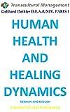 HUMAN HEALTH AND HEALING DYNAMICS