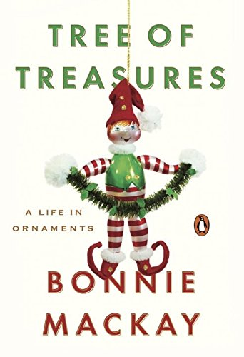 Tree of Treasures: A Life in Ornaments