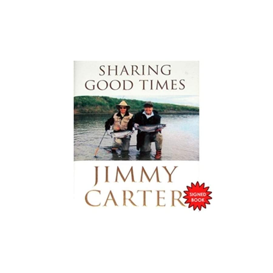 President Jimmy Carter Autographed Signed Auto Sharing Good Times Book Certified Authentic