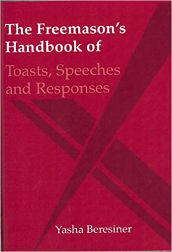 The Freemason's Handbook of Toasts and Responses