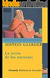 La joven de las naranjas (Las Tres Edades / Biblioteca Gaarder)