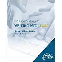 Writing with Ease: Level 1 Workbook: Level 1 Workbook for Writing with Ease