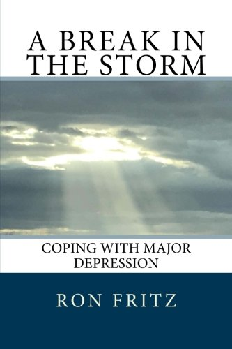 Depression Cd (A Break in the Storm: Coping with Major Depression)