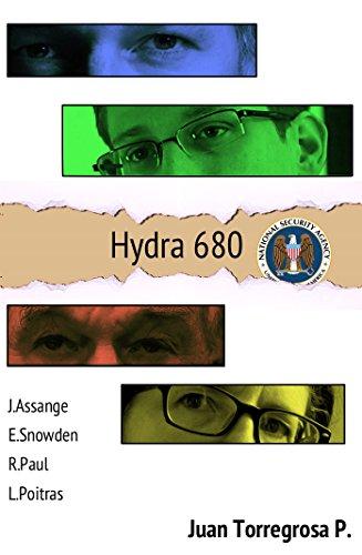 Descargar Libro Hydra 680: La Conexión Entre Wikileaks, Edward Snowden, Obama Y The Guardian Juan Torregrosa Pisonero