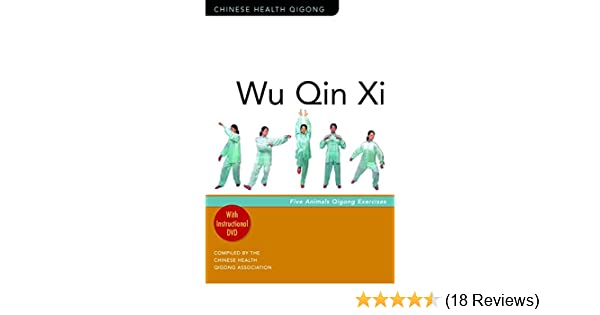 Wu Qin Xi: Five-Animal Qigong Exercises (Chinese Health