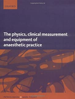 The Physics Clinical Measurement And Equipment Of Anaesthetic Practice