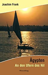 Ägypten: An den Ufern des Nil