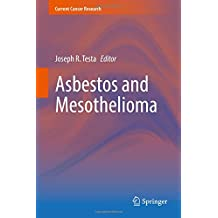 Asbestos and Mesothelioma (Current Cancer Research)