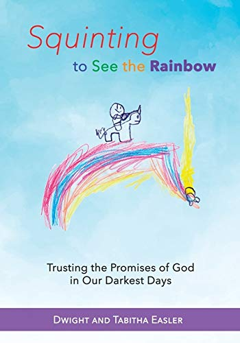 Rainbow God - Squinting to See the Rainbow: Trusting