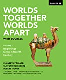 Worlds Together, Worlds Apart with Sources (Concise Second Edition)  (Vol. 1)
