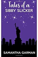 Tales of a Sibby Slicker: Queen of Klutz (Volume 2) Paperback