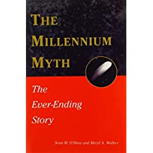 The Millennium Myth: The Ever-Ending Story