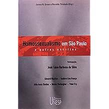 Homossexualismo em São Paulo e outros escritos
