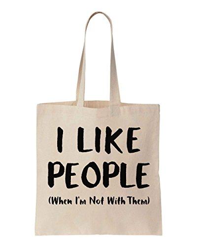I Like People (When I'm Not With Them) Sacchetto di cotone tela di canapa
