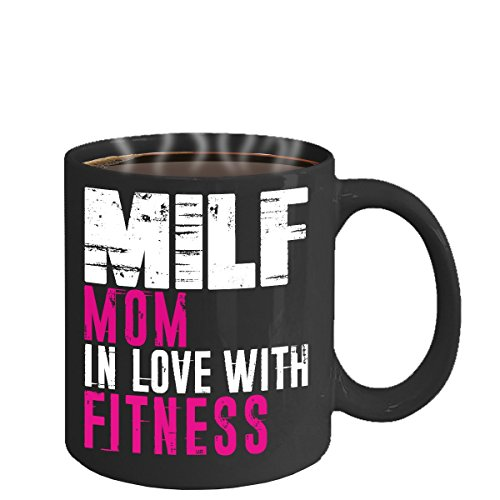 MILF MOM IN LOVE WITH FITNESS ~ Fitness mug - fitness related gifts - unique birthday gift - cheap - inspirational - Black 11 oz office space coffee - Names Banned In Usa