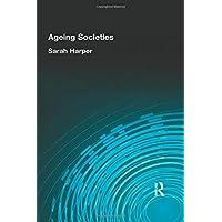 AGEING SOCIETIES