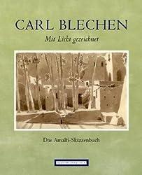 Carl Blechen. Mit Licht gezeichnet: Das Amalfi-Skizzenbuch aus der Kunstsammlung der Akademie der Künste, Berlin von Schulenburg, Rosa von der (2010) Broschiert