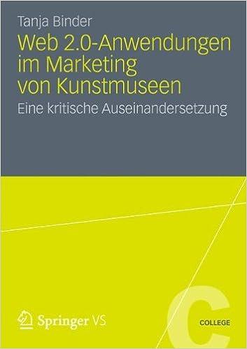 Web 2.0-Anwendungen im Marketing von Kunstmuseen: Eine Kritische Auseinandersetzung (VS College)