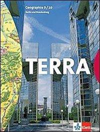 TERRA Geographie 9/10. Ausgabe für Berlin und Brandenburg: Schülerbuch Klasse 9/10