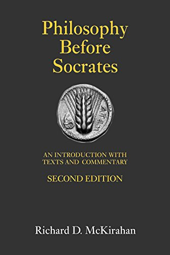 Philosophy Before Socrates: An Introduction with Texts and Commentary