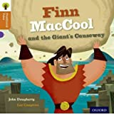 [ OXFORD READING TREE TRADITIONAL TALES: STAGE 8: FINN MACCOOL AND THE GIANT'S CAUSEWAY BY RABY, CHARLOTTE](AUTHOR)PAPERBACK