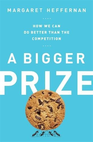 A Bigger Prize: How We Can Do Better than the Competition