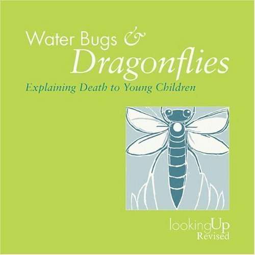 Water Bugs and Dragonflies: Explaining Death to Children by Doris Stickney (Jan 1 2004)