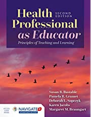 Health Professional as Educator: Principles of Teaching and Learning + Navigate 2 Advantage Access