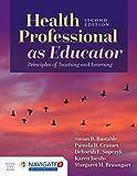 Health Professional as Educator: Principles of