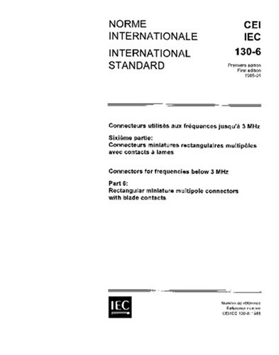 IEC 60130-6 Ed. 1.0 b:1965, Connectors for frequencies below 3 MHz. Part 6: Rectangular miniature multipole connectors with blade contacts