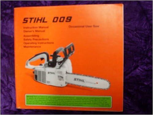 Stihl 009 Instructions & OEM OEM Owners Manual: Stihl 009: Amazon