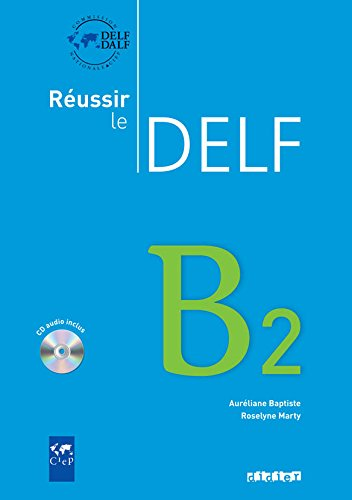 DELF B2 Book with CD - Didier Reussir