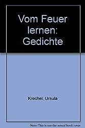 Gedichte/Luchterhand: Vom Feuer lernen -
