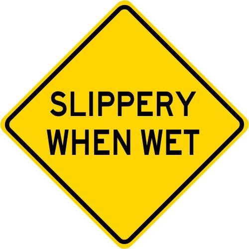 Inga Slippery When Wet Se/ñal de Advertencia de tr/áfico de Calle 12 x 12 Pulgadas