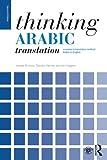 img - for Thinking Arabic Translation (Thinking Translation) book / textbook / text book