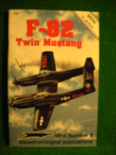 (F-82 Twin Mustang - Mini in Action No. 8)