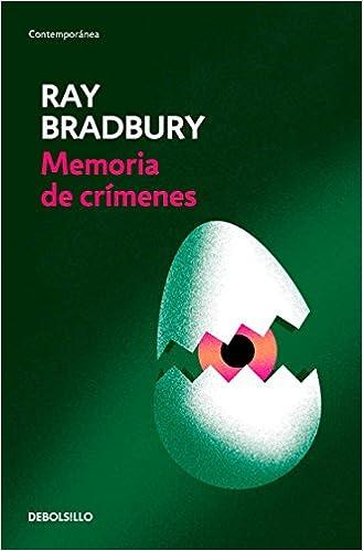 Memoria de crímenes: Ray Bradbury: Amazon.com.mx: Libros
