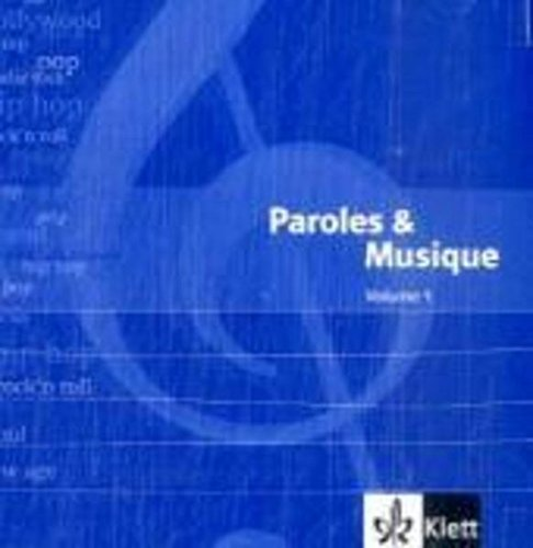 Paroles & Musique: Doppel-Audio-CDs passend zu Découvertes 1 und 2 und Tous ensemble 1 und 2 Volume 1