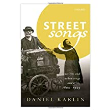 Street Songs: Writers and urban songs and cries, 1800-1925
