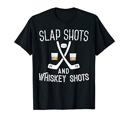 Slap Shot And Whiskey Shots Funny Ice Hockey T-shirt
