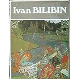 Ivan Bilbin, Carmen Golynets and Dore Ashton, 0810907356