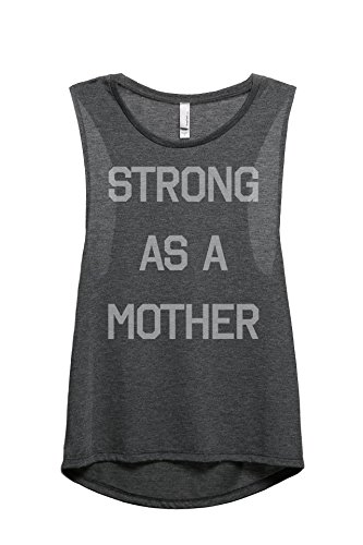Thread Tank Strong As A Mother Women's Fashion Sleeveless Muscle Tank Top Tee Charcoal Grey Medium